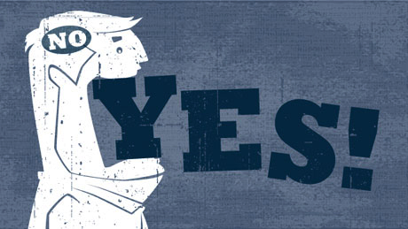 don't be a yes man