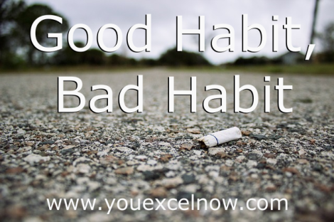 good habit bad habit