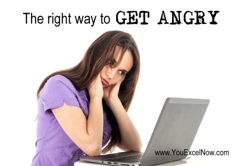 the right way to get angry