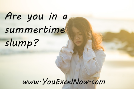 Are you in a summertime slump