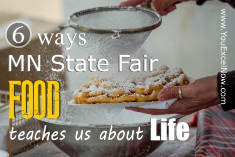 State Fair Food Life Lessons