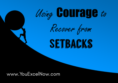 Courage to Recover from Setbacks