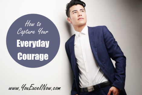 Capture Your Everyday Courage