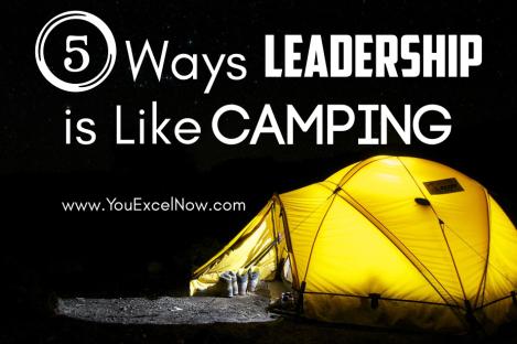 5 Ways Leadership is Like Camping