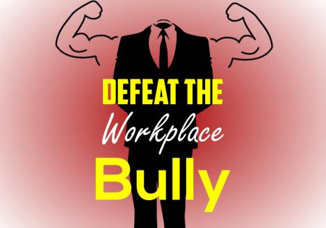 Defeat the Workplace Jerk
