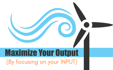Your Input determines your Output